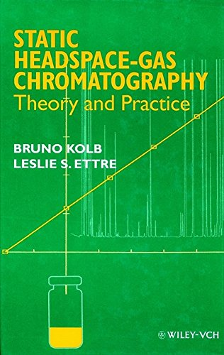 9780471192381: Static Headspace—Gas Chromatography: Theory and Practice