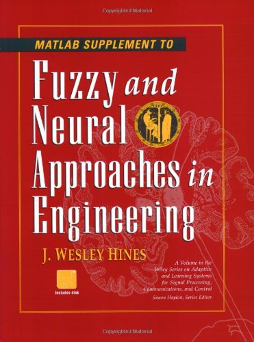 9780471192473: Matlab Supplement to Fuzzy and Neural Approaches in Engineering