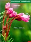 Introduction to Plant Physiology {SECOND EDITION}: Hopkins, William G.