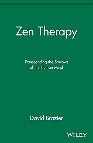 9780471192831: Zen Therapy: Transcending the Sorrows of the Human Mind
