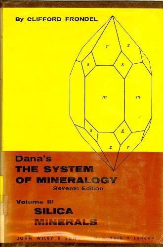 System of Mineralogy (System of Mineralogy): James D. Dana, Edward S. Dana, Clifford Frondel