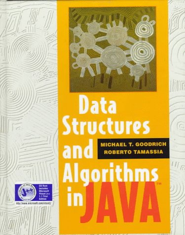 Data Structures and Algorithms in Java: Goodrich, Michael T.;