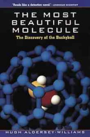 9780471193333: Most Beautiful Molecule P: The Discovery of the Buckyball