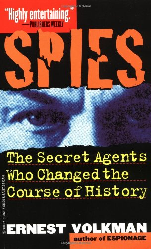 9780471193616: Spies: The Secret Agents Who Changed the Course of History