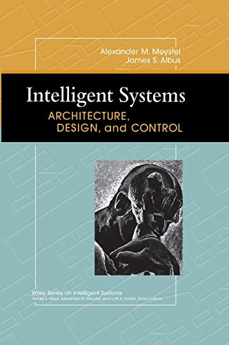 9780471193746: Intelligent Systems: Architecture, Design, and Control