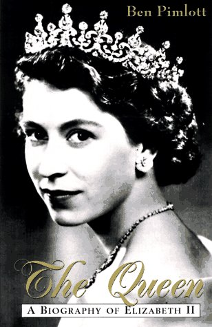 9780471194316: The Queen: A Biography of Elizabeth II