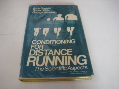 Conditioning for Distance Running: The Scientific Aspects (American College of Sports Medicine): ...