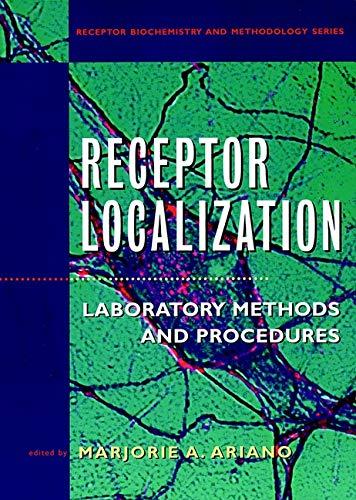 9780471195245: Receptor Localization: Laboratory Methods and Procedures (Receptor Biochemistry and Methodology)