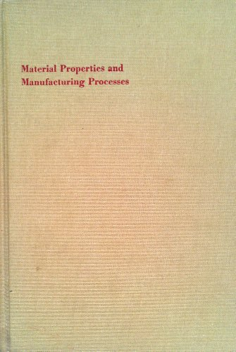 9780471196105: Material Properties and Manufacturing Processes