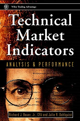 9780471197218: Technical Markets Indicators: Analysis & Performance: Analysis and Performance (Wiley Trading Advantage Series)