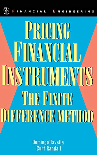 9780471197607: Pricing Financial Instruments: The Finite Difference Method (Wiley Series in Financial Engineering)