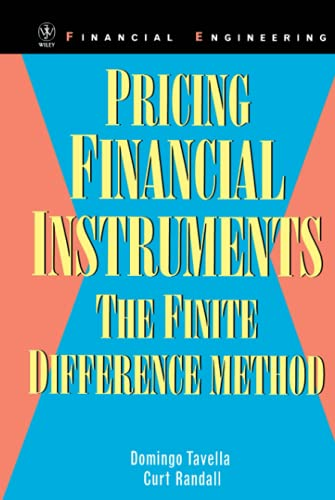 9780471197607: Pricing Financial Instruments: The Finite Difference Method