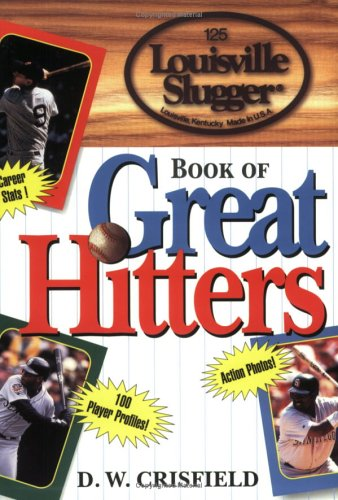 9780471197720: Louisville Slugger Book of Great Hitters