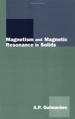 Magnetism and Magnetic Resonance in Solids: Guimaraes, A.P.