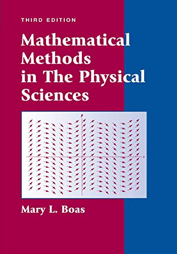9780471198260: Mathematical Methods in the Physical Sciences