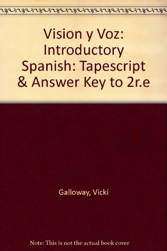 9780471198390: Vision y Voz: Introductory Spanish: Tapescript & Answer Key to 2r.e