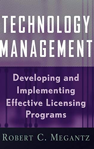 9780471200185: Technology Management: Developing and Implementing Effective Licensing Programs
