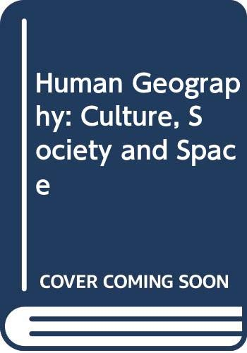 9780471200475: Human Geography: Culture, Society and Space