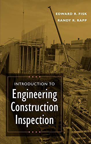 9780471201670: Introduction to Engineering Construction Inspection