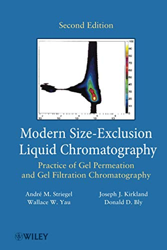 9780471201724: Modern Size-Exclusion Liquid Chromatography: Practice of Gel Permeation and Gel Filtration Chromatography