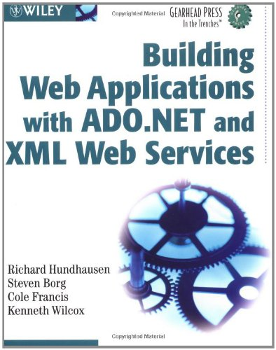 Building Web Applications with ADO.NET and XML: Hundhausen, Richard, Borg,
