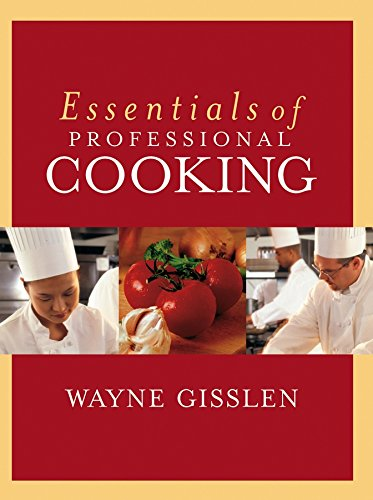 9780471202028: Essentials of Professional Cooking (Hospitality)