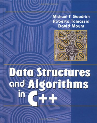 Data Structures and Algorithms in C++: Michael T. Goodrich,