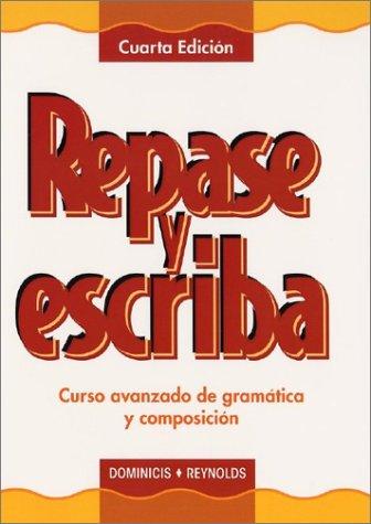 9780471202134: Repase y Escriba: Curso Avanzado de Gramatica y Composicion