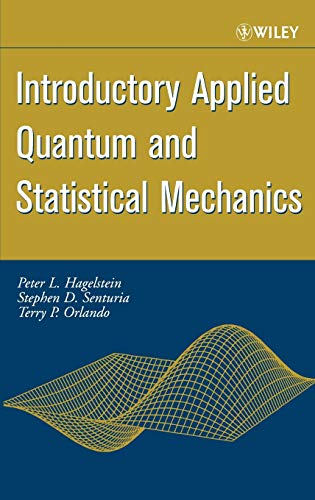 9780471202769: Introductory Applied Quantum and Statistical Mechanics