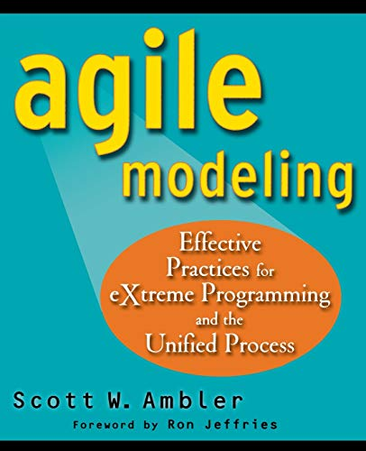 9780471202820: Agile Modeling: Effective Practices for eXtreme Programming and the Unified Process