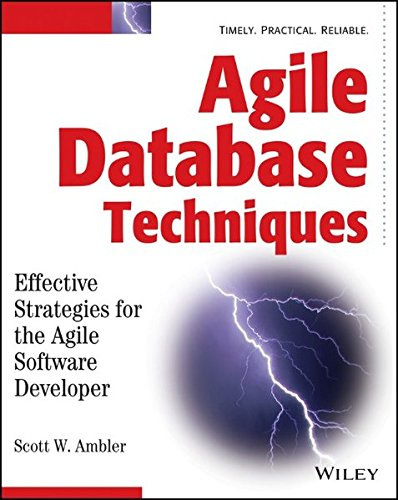 9780471202837: Agile Database Techniques: Effective Strategies for the Agile Software Developer