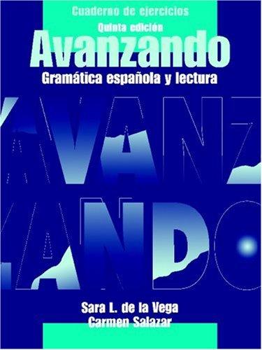 9780471202875: Cuaderno de ejercicios para Avanzando, Workbook: Gramatica espa?ola y lectura (Spanish Edition)