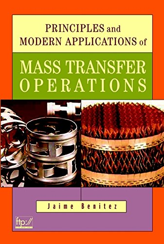 Principles and Modern Applications of Mass Transfer: Jaime Benitez