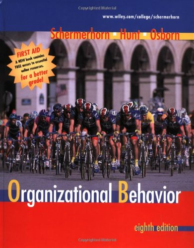 Organizational Behavior: Schermerhorn, John R.,