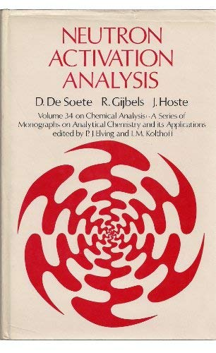9780471203902: Neutron Activation Analysis (Chemical Analysis)