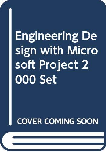 9780471204329: Engineering Design with Microsoft Project 2000 Set