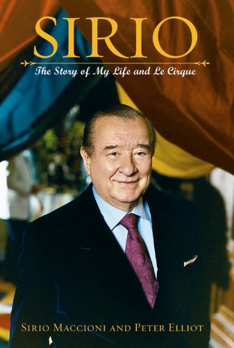 Sirio: The Story of My Life and Le Cirque: Sirio Maccioni