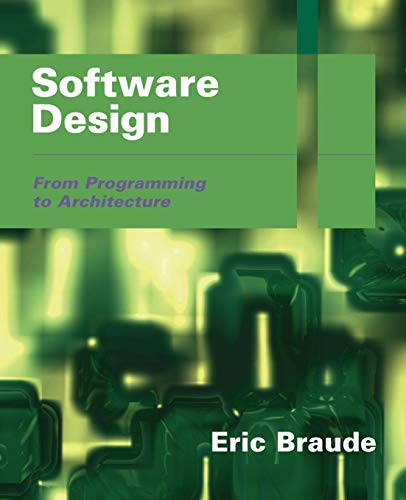 9780471204596: Software Design: From Programming to Architecture