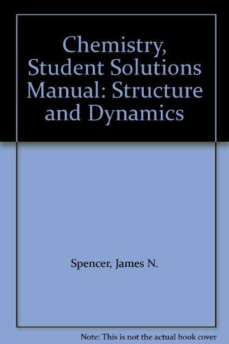 9780471204961: Chemistry, Student Solutions Manual: Structure and Dynamics