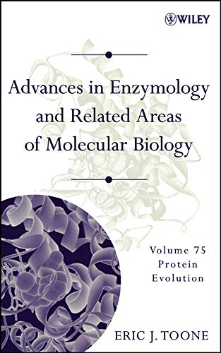 9780471205036: Advances in Enzymology and Related Areas of Molecular Biology: Protein Evolution (v. 75)