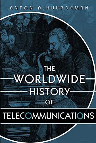 9780471205050: The Worldwide History of Telecommunications