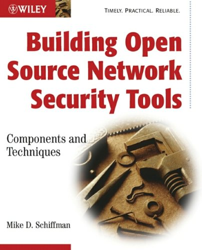 9780471205449: Building Open Source Network Security Tools: Components and Techniques