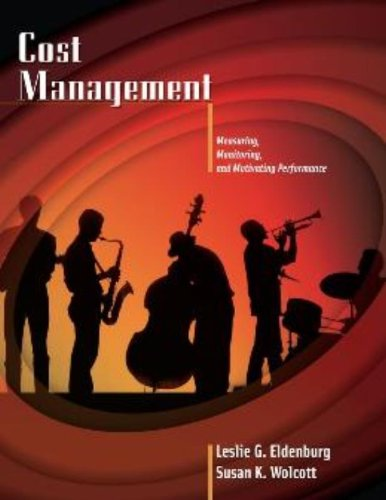 9780471205494: Cost Management: Measuring, Monitoring, And Motivating Performance