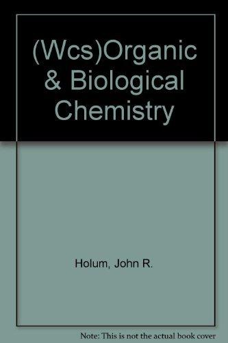9780471206071: (Wcs)Organic & Biological Chemistry
