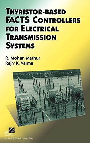 9780471206439: Thyristor-Based FACTS Controllers for Electrical Transmission Systems