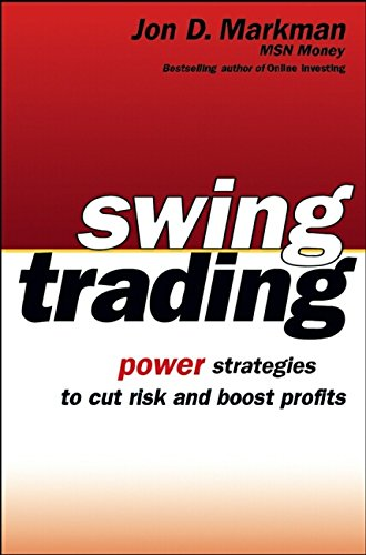 9780471206781: Swing Trading: Power Strategies to Cut Risk and Boost Profits