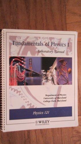 Fundamentals of Physics I Laboratory Manual University: Wellstood