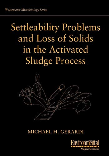 9780471206941: Settleability Problems and Loss of Solids in the Activated Sludge Process