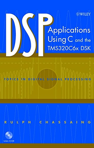 9780471207542: DSP Applications Using C and the TMS320c6X DSK (Topics in Digital Signal Processing)
