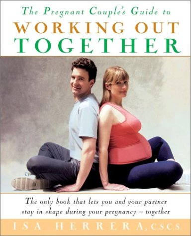 9780471207573: The Pregnant Couple's Guide to Working Out Together